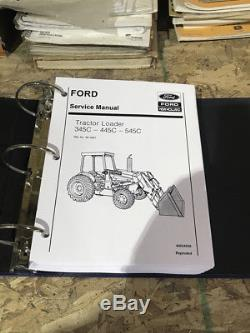 Ford New Holland 345C, 445C, 545C Tractor Loader Repair Shop Service Manual Book