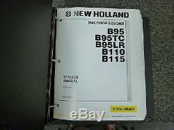New Holland B95 B95TC B95LR B110 B115 Backhoe Loader Shop Service Repair Manual