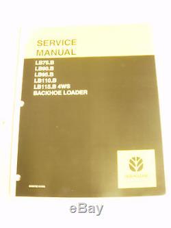 New Holland Backhoe Loader Service Manual PN 603702101NA